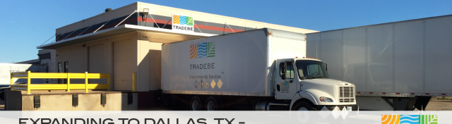 Tradebe Facility Network Growing - Dallas, TX Now Open!